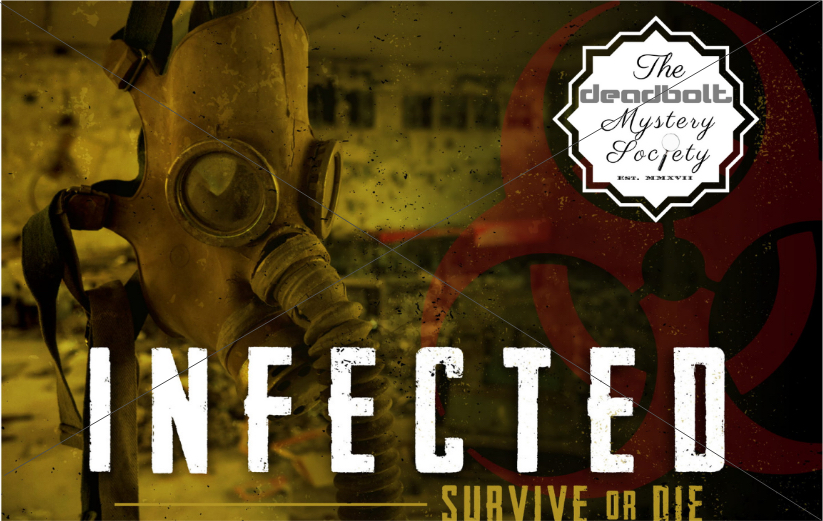 Infected - Deadbolt Mystery Society