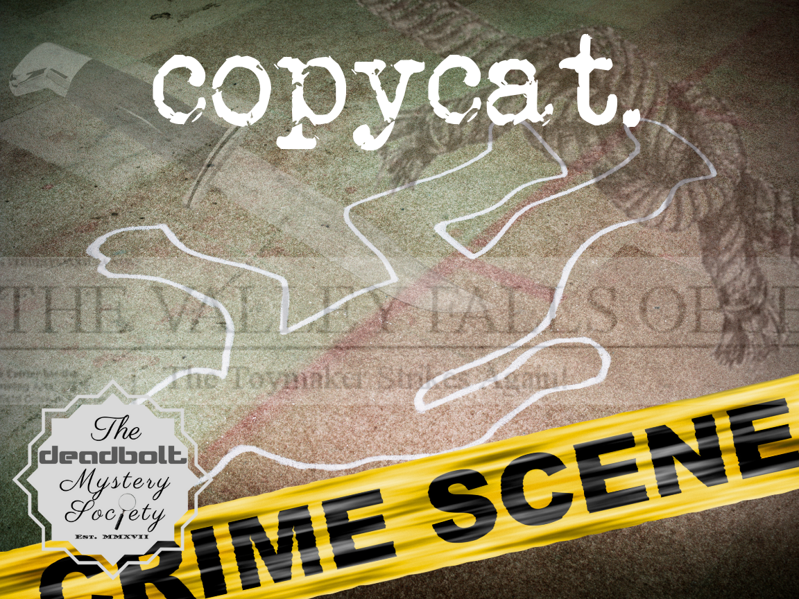 Copy Cat - Deadbolt Mystery Society