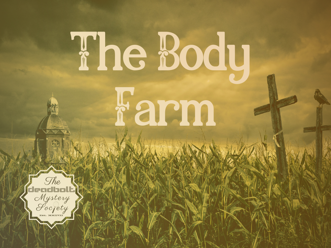 The Body Farm Files